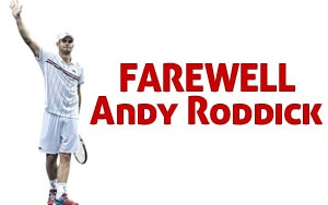 Farewell Andy Roddick