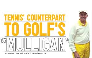 "Tennis' Counterpart to Golf's ""Mulligan"""