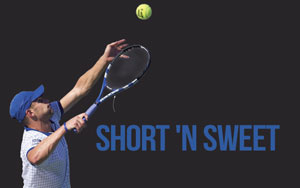 Short 'n Sweet, The Abbreviated Serve